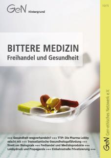 Hier geht es zur Studie von Gen-etischen Netzwerk: Bittere Medizin - Freihandel und Gesundheit